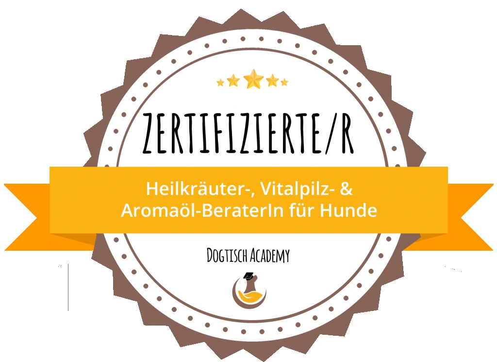 Zertifikat Heilkräuter-, Vitalpilz-, & Aromaöl-Beraterin für Hunde